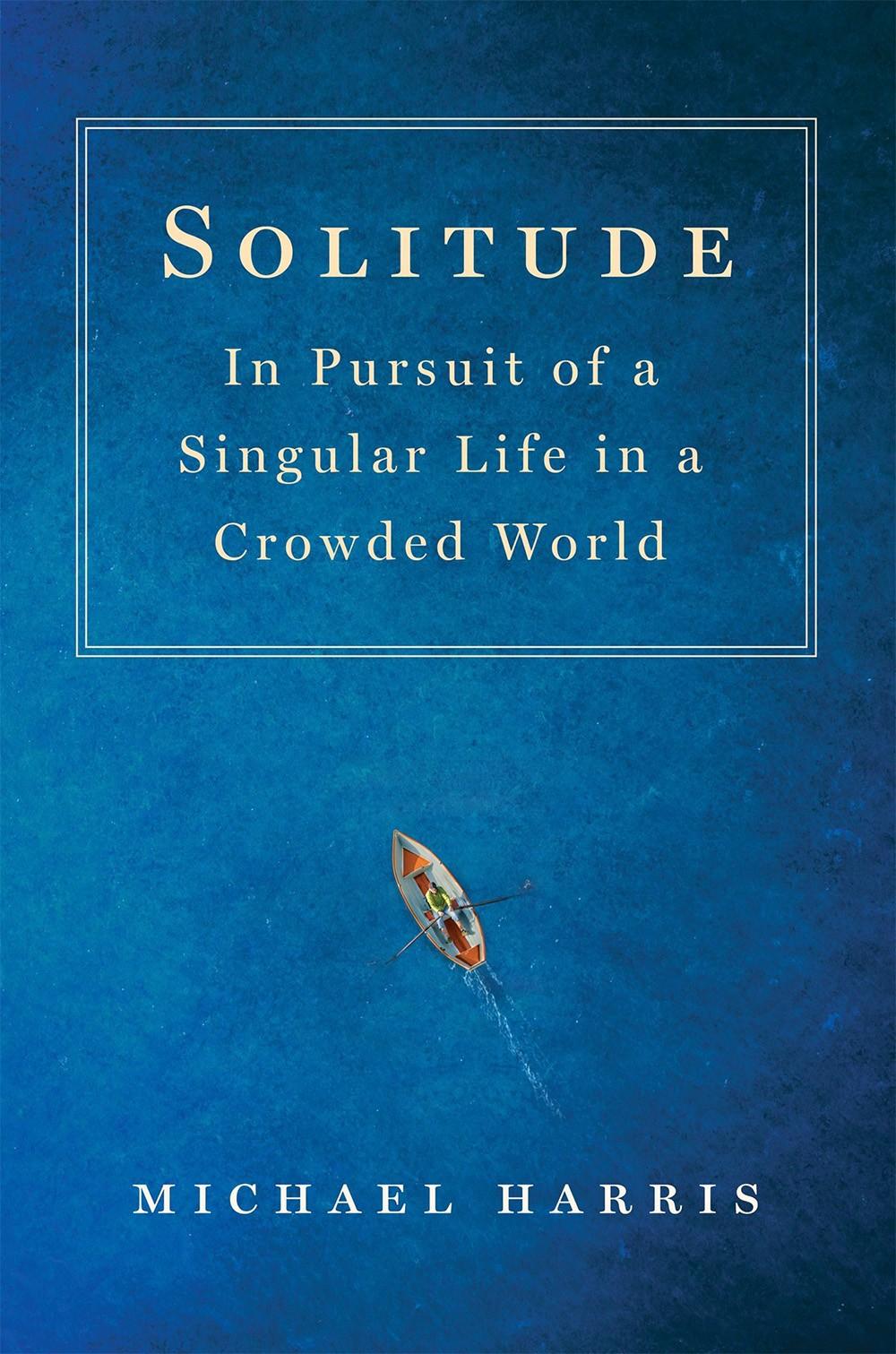 Solitude by Harris Michael